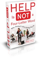 Help Is Not a Four Letter Word